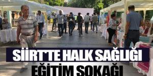 SİİRT'TE HALK SAĞLIĞI EĞİTİM SOKAĞI