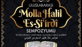 """ULUSLARARASI """"MOLLA HALİL ES-Sİ'İRDİ"""" SEMPOZYUMU DÜZENLENECEK"""