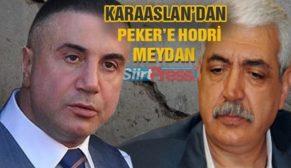 KARAARSLAN'DAN SEDAT PEKER'E HODRİ MEYDAN!..
