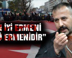 """""""EN İYİ ERMENİ ÖLÜ ERMENİDİR"""""""