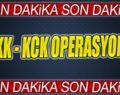 SİİRT'TE PKK/KCK OPERASYONU:11 GÖZALTI