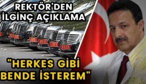 """REKTÖR ERMAN'DAN İLGİNÇ AÇIKLAMA: """"SANKİ FERRARİ BU"""""""