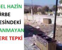 ŞEYH-EL HAZİN TÜRBE ÇEVRESİNDEKİ TOPLANMAYAN ÇÖPLERE TEPKİ