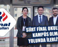 SİİRT FİNAL OKULLARI KAMPÜS OLMA YOLUNDA İLERLİYOR