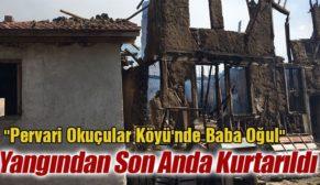 """PERVARİ'DE """"BABA-OĞUL"""" YANAN EVDEN AĞIR YARALI ÇIKARILDI"""