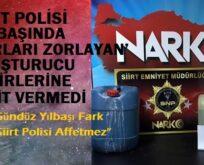 SİİRT POLİSİ YILBAŞINDA 'SINIRLARI ZORLAYAN' UYUŞTURUCU TACİRLERİNE GEÇİT VERMEDİ