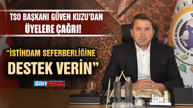 """KUZU'DAN ÜYELERE """"İSTİHDAM SEFERBERLİĞİNE DESTEK VERİN"""" ÇAĞRISI"""
