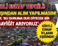 SİİRT'TE ESNAFLAR, İL DIŞINDAN YAPILAN İŞ VE ALIMLARA TEPKİLİ