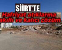 SİİRT'TE MOLOZ ATIKLARINA ÇÖZÜM ODAKLI 2 ÖNERİ!.