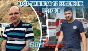 HASTA YAKININDAN 112 PERSONELİNE TEŞEKKÜR