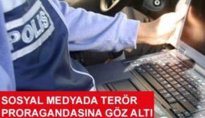 SİİRT'TE TERÖR PROPAGANDASI YAPANLARA OPERASYON