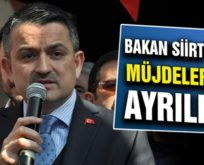 TARIM VE ORMAN BAKANI SİİRT'TEN MÜJDELERLE AYRILDI